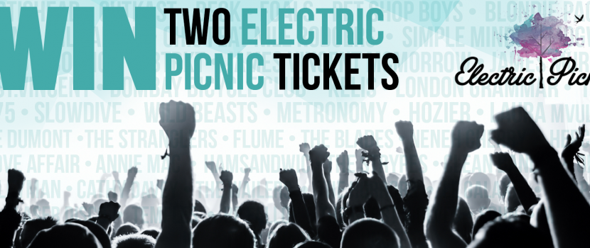 Win 2 Tickets to Electric Picnic!